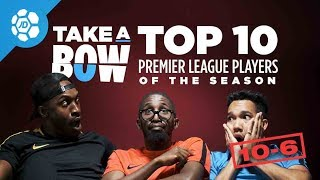 The 10 Best Players In The Premier League 2017/18: 10 to 6 - Take a Bow Special
