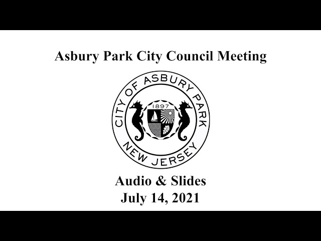 Asbury Park City Council Meeting - July 14, 2021