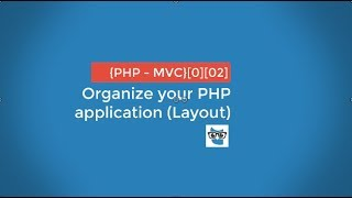 Organize your PHP application (layout) - 02