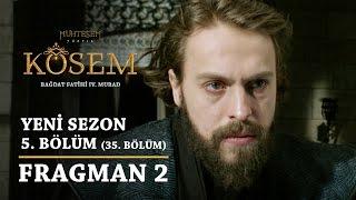 Muhteşem Yüzyıl: Kösem   Yeni Sezon - 5.Bölüm (35.Bölüm)   Fragman 2