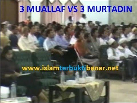 ! BAGUS !!! 3 Muallaf VS 3 Murtadin - www.islamterbuktibenar.net