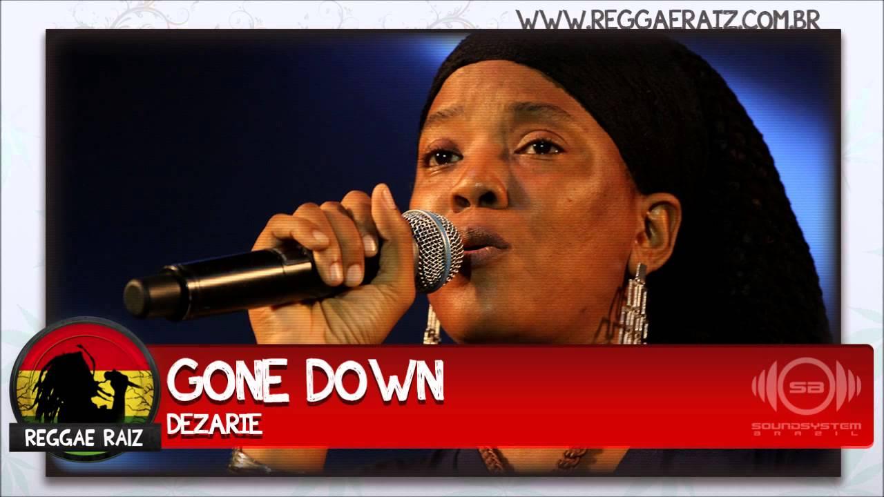 Dezarie - Gone Down lyrics