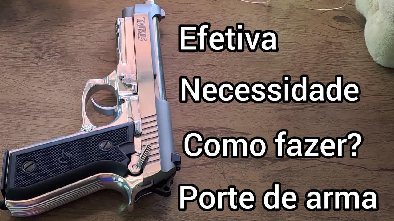 Declaração de efetiva necessidade como fazer? porte de arma.