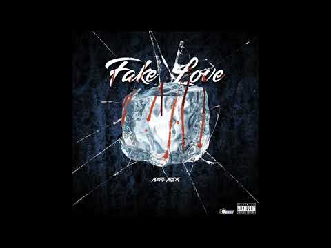 Maine Musik - Fake Love [OFFICIAL AUDIO]