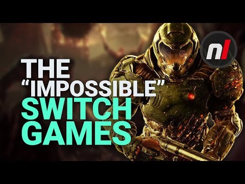 """The """"Impossible"""" Nintendo Switch Ports"""