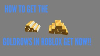 [NEW FREE ROBLOX ITEM] HOW TO GET THE GOLDROW IN ROBLOX