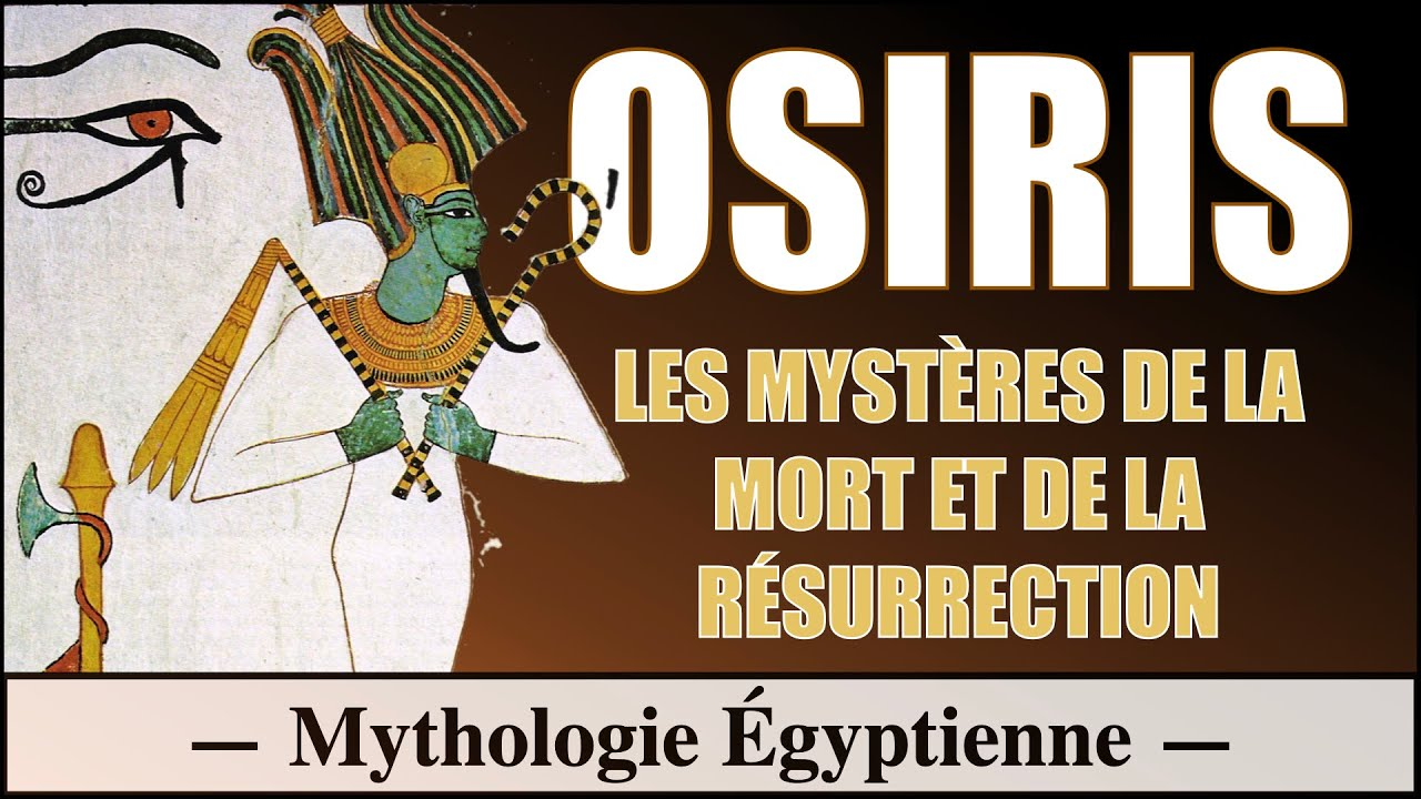 La Legende D Osiris Mythologie Egyptienne