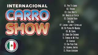 INTERNACIONAL CARRO SHOW 30 CUMBIAS INOLVIDABLES - CARRO SHOW MIX DE CUMBIAS ROMÁNTICAS DEL RECUERDO