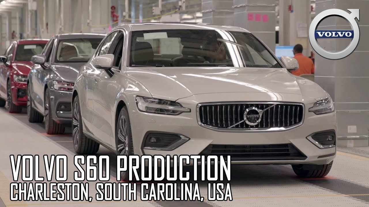 2019 Volvo S60 Production In Charleston South Carolina Usa Youtube