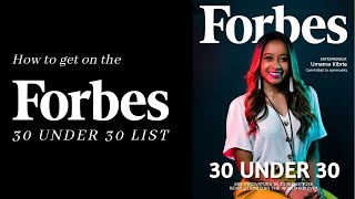 How to Get on the Forbes 30 Under 30 List 2021 | Part 1 Application Process Tutorial