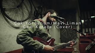 Levent Batu - Çok Yorgunum/Mavi Liman (Cem Karaca Cover)
