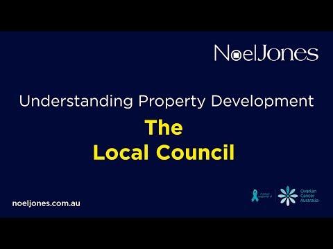 Understanding Property Development - The Local Council