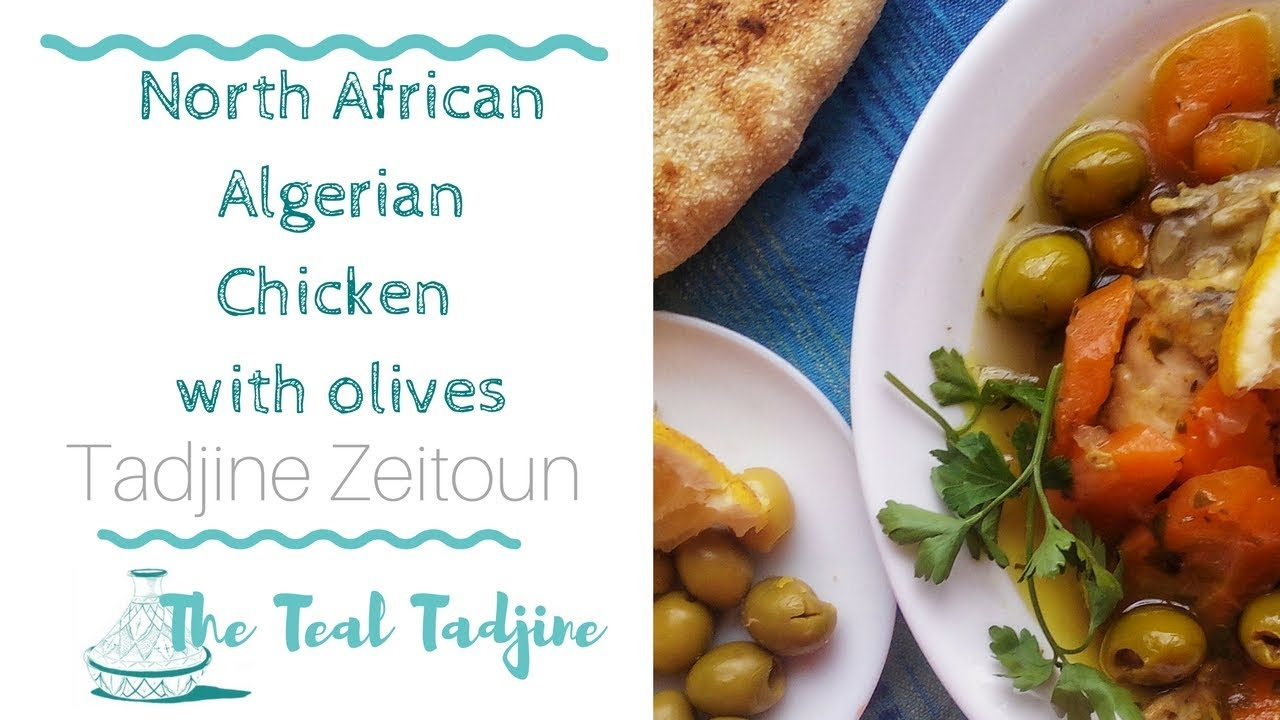 Algerian chicken with olives recipe tadjine zeitoun north algerian chicken with olives recipe tadjine zeitoun north african cuisine forumfinder Images