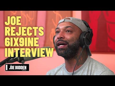 Joe Rejects 6ix9ine Interview | The Joe Budden Podcast