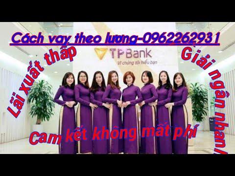 CHO VAY VỐN TẠI NGÂN HÀNG TPBANK _0962262931