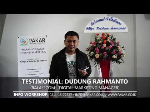Testimonial Workshop PAKAR Internet Marketing (Dudung Rahmanto ...