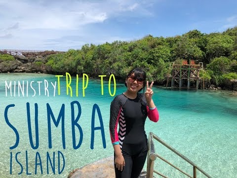 RUTH'S TRAVEL VLOG : MINISTRY TRIP TO SUMBA ISLAND (20-25 Jan 2018)