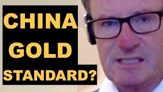 China to Adopt Gold Standard? | Alasdair MacLeod