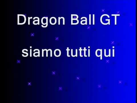 sigla completa Dragon Ball GT - con testo nel video