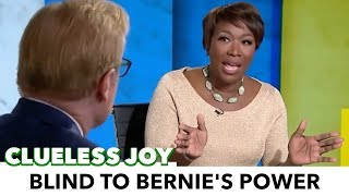 Joy Reid Is Blind To The Power Of Bernie Sanders