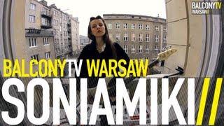 SONIAMIKI - MORZE (BalconyTV)