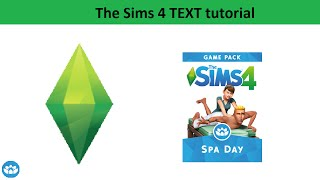 The Sims 4 Text Tutorial: Spa Day Game Pack