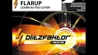 Flarup - Learn As You Listen (Blitzfaktor Remix)