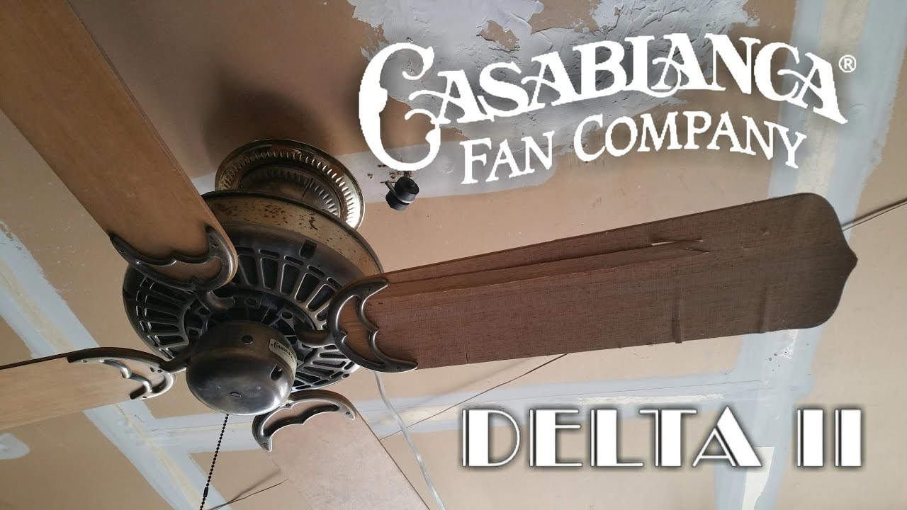 Casablanca Delta Ii Ceiling Fan Youtube