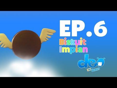 Deo Episode 6 Biskuit Impian