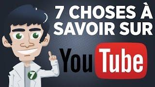7 infos à savoir sur YouTube