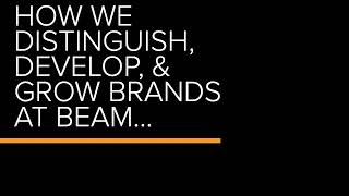 BEAM Creative - Our 7 step process to brand development creation and success