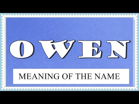 NAME OWEN - FUN FACTS AND MEANING OF THE NAME