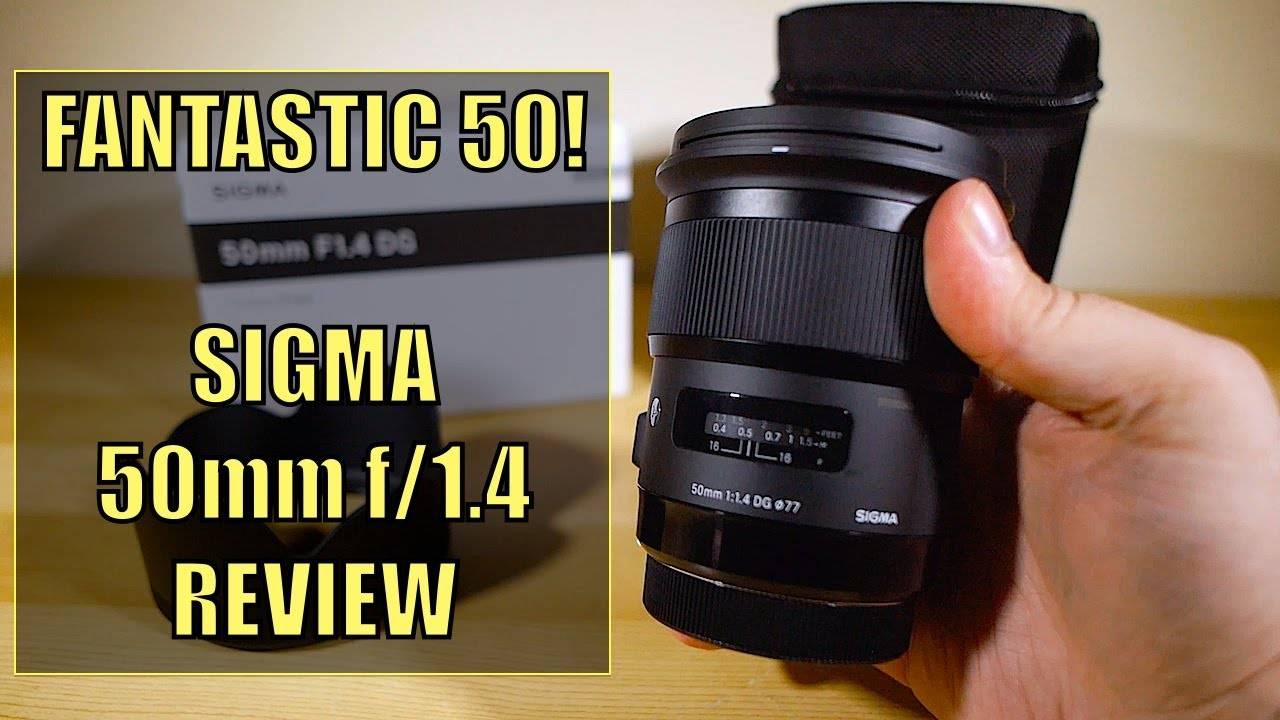 Fantastic 50 Sigma 50mm F1 4 Art Lens Youtube