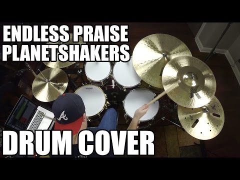 Endless Praise - Planetshakers Drum Cover HD