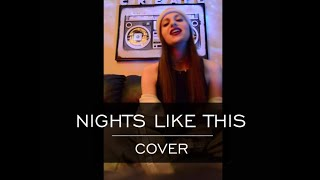 Nights Like this/ Kehlani - COVER