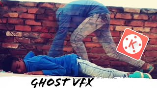The Ghost VFX In KineMaster Editing Tutorial In roid Hindi 2018 KineMaster Editing