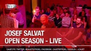 Josef Salvat - Open Season - Live - C'Cauet sur NRJ