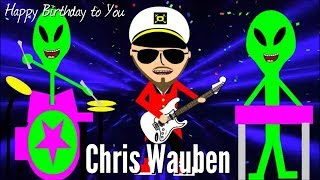 Happy Birthday to You (Music Video) by Chris Wauben