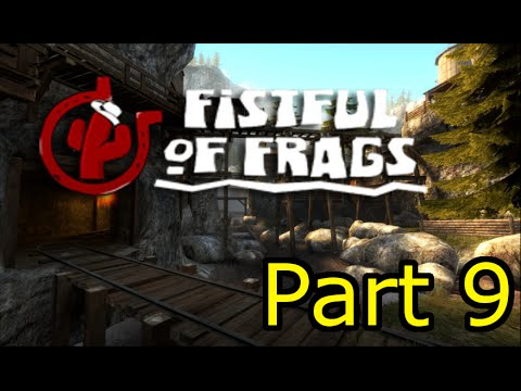 Fistful of frags part 9: Pinned up Rage and Emotion