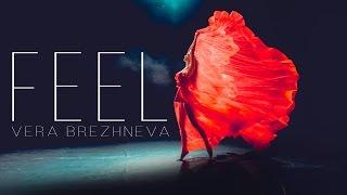 Смотреть клип Вера Брежнева - Feel