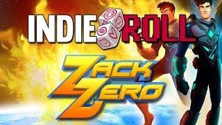 Indie Roll #8 - Zack Zero