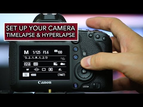 How to Set Up Your Camera to Shoot Timelapse & Hyperlapse Videos
