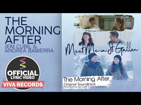Meet Me In St. Gallen OST | The Morning After [Official Lyric Video] — Jem Cubil and Andrea Babierra