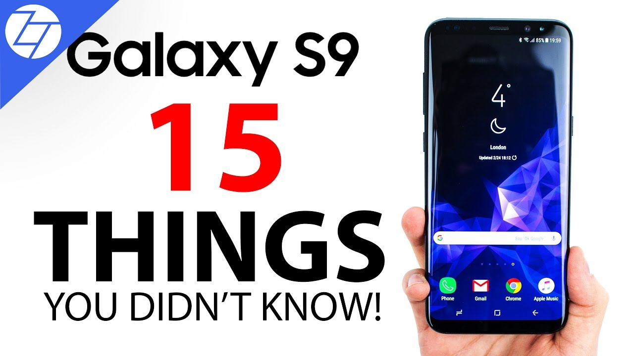 Samsung Galaxy S9 - 15 Things You Didn't Know!