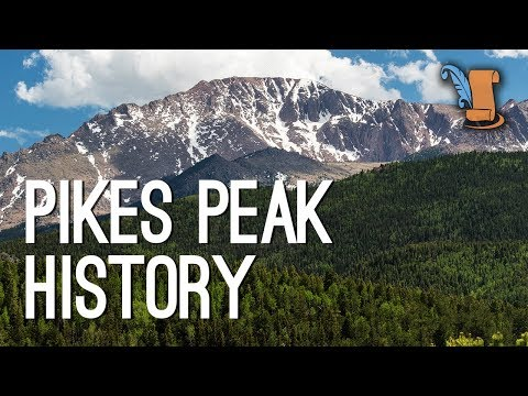 Pikes Peak: Colorado Mountain That Impacted US History
