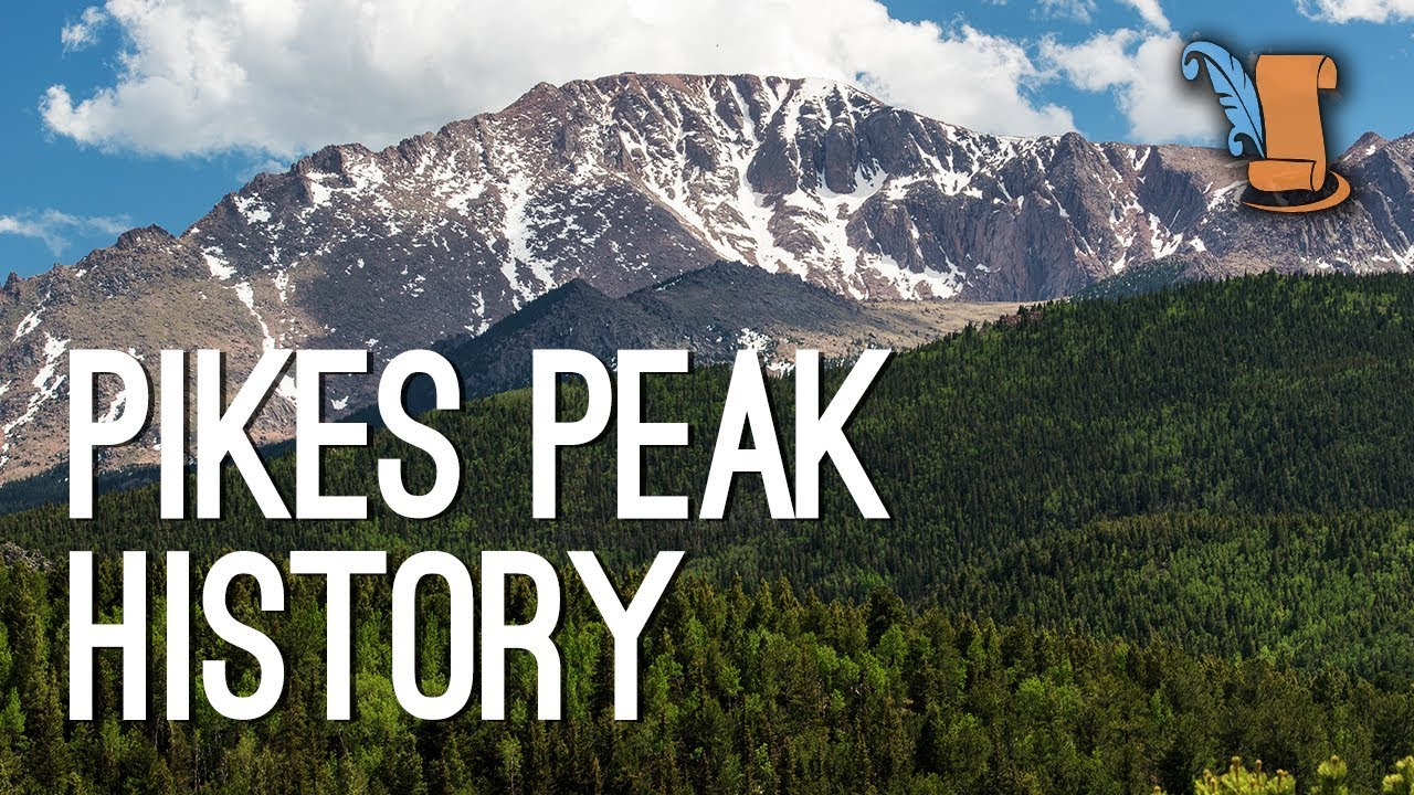 Pikes Peak  Colorado Mountain That Impacted Us History