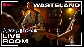"NEEDTOBREATHE ""Wasteland"" (From The Live Room Sessions)"