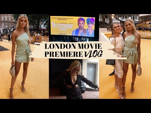 "VLOG: LONDON MOVIE PREMIERE OF ""YESTERDAY"" 