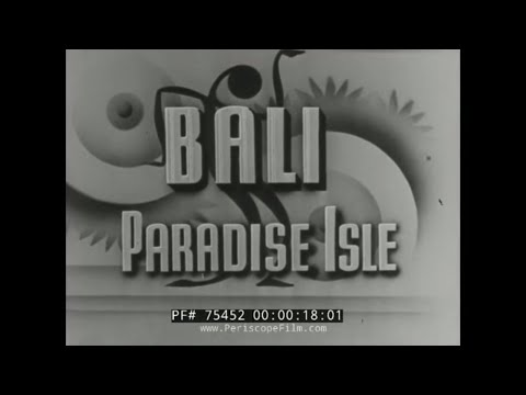 BALI INDONESIA  DUTCH EAST INDIES HISTORIC TRAVELOGUE FILM 7
