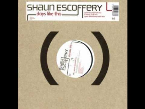 Shaun Escoffery- Days Like This (Spinna Vocal Mix)